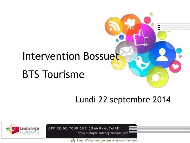 Intervention Bossuet  BTS Tourisme  Lundi 22 septembre 2014