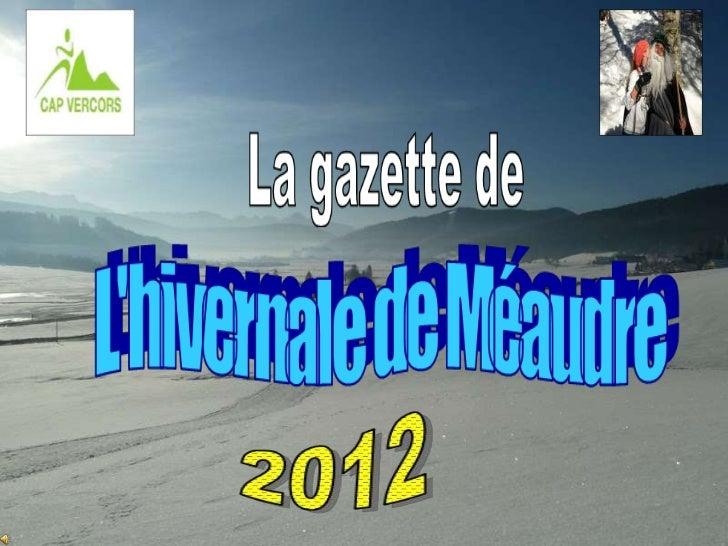 L'Hivernale, c'est avant tout une course.12 kilomètres et 400 mètres de dénivelédans nos beaux paysages de Méaudre…