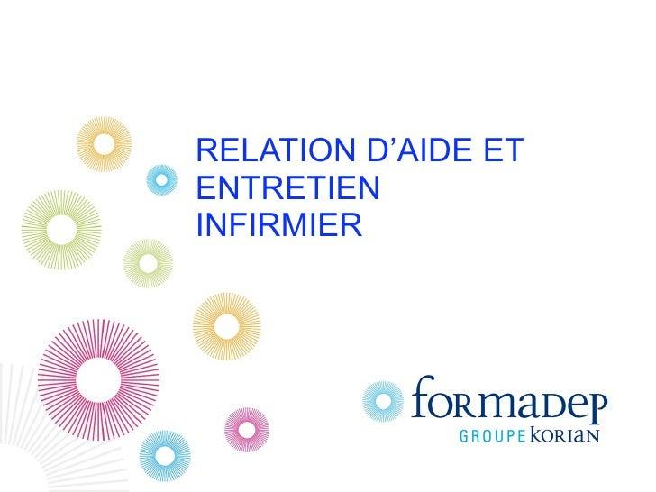 RELATION D'AIDE ETENTRETIENINFIRMIER