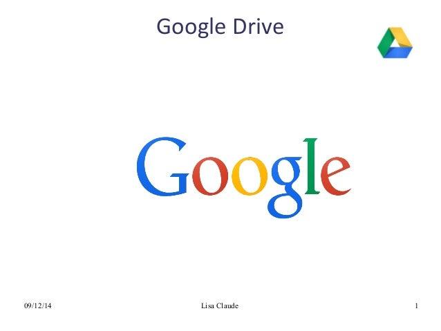 09/12/14 Lisa Claude 1 Google Drive