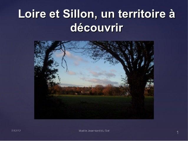 Loire et Sillon, un territoire à          découvrir                