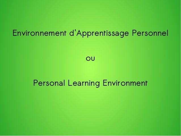 Environnement d'Apprentissage Personnel ou Personal Learning Environment