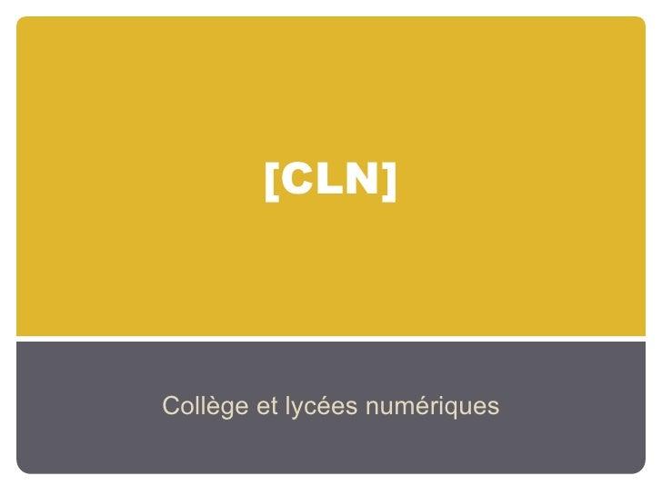 [CLN]     Collège et lycées numériques