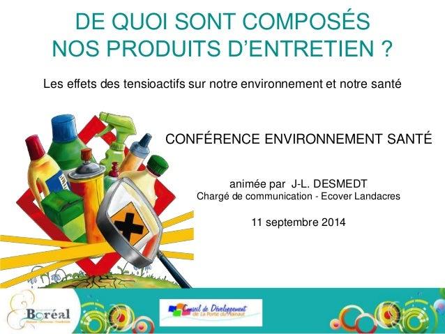 Diaporama conf rence sur la composition des produits d - Produits d entretien ecologiques ...