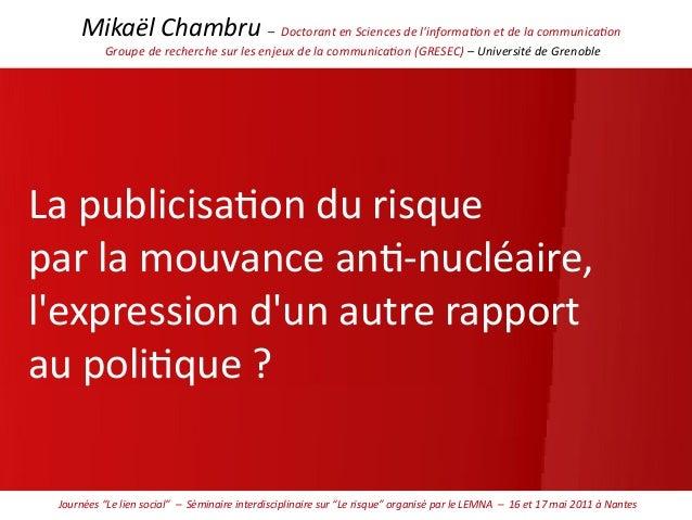 Mikaël Chambru – Doctorant en Sciences de l'informaton et de la communicaton Groupe de recherche sur les enjeux de la comm...