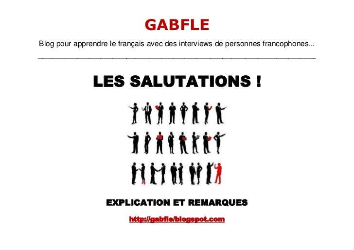GABFLEBlog pour apprendre le français avec des interviews de personnes francophones...____________________________________...