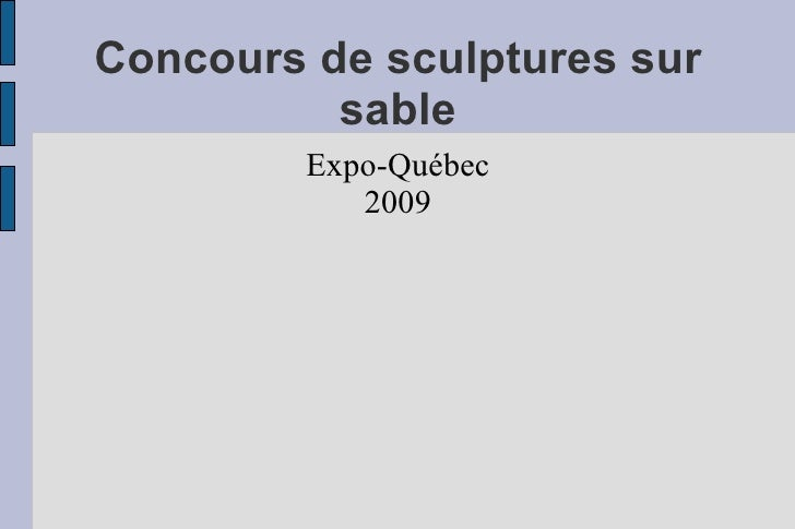 Concours de sculptures sur sable Expo-Québec 2009