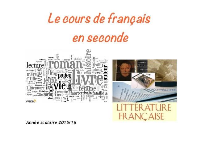 Le cours de français en seconde Année scolaire 2015/16