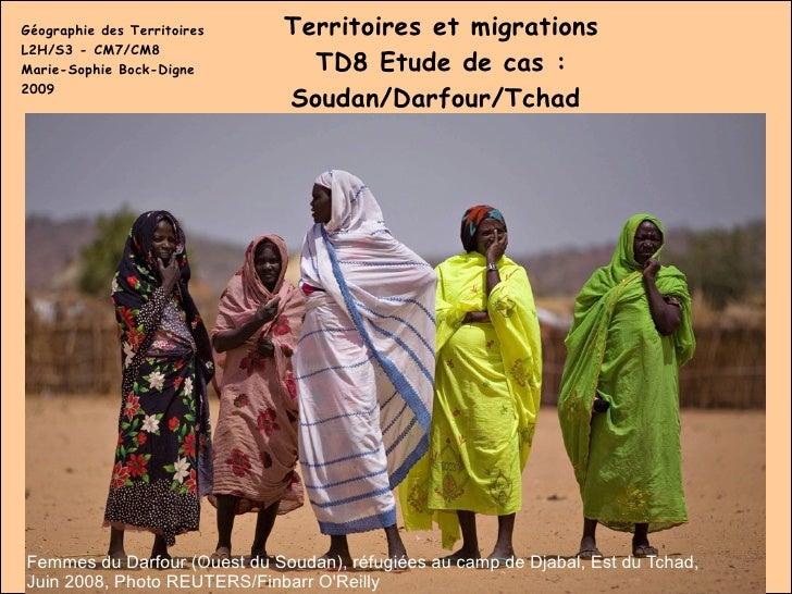 Géographie des Territoires L2H/S3 - CM7/CM8 Marie-Sophie Bock-Digne 2009 Territoires et migrations TD8 Etude de cas : Soud...