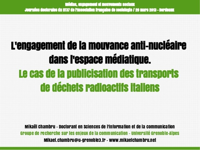 Médias, engagement et mouvements sociaux Journées doctorales du RT37 de l'Association française de sociologie / 29 mars 20...