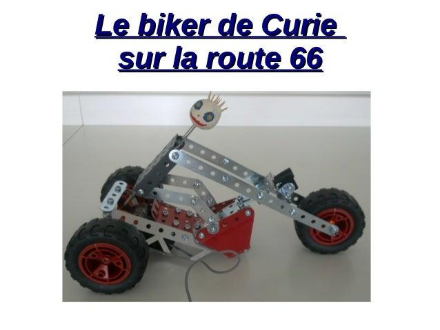 Le biker de CurieLe biker de Curie sur la route 66sur la route 66