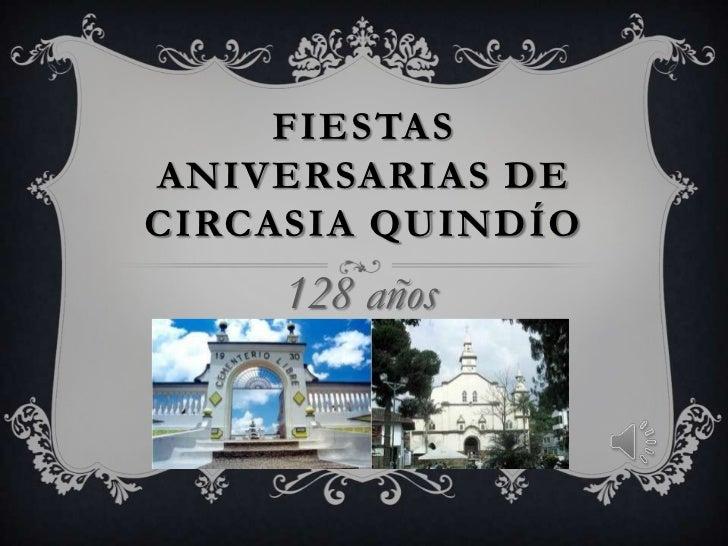 FIESTASANIVERSARIAS DECIRCASIA QUINDÍO     128 años