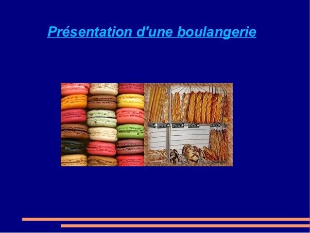 Présentation d'une boulangerie