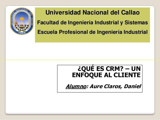 Universidad Nacional del Callao Facultad de Ingeniería Industrial y Sistemas Escuela Profesional de Ingeniería Industrial ...