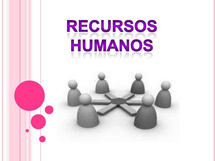 Recursos humanos<br />
