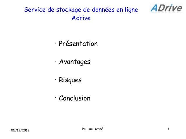 Service de stockage de données en ligne                      Adrive                •                    Présentation      ...