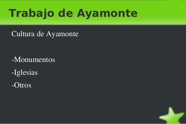 Trabajo de Ayamonte <ul><li>Cultura de Ayamonte </li></ul>-Monumentos  -Iglesias -Otros