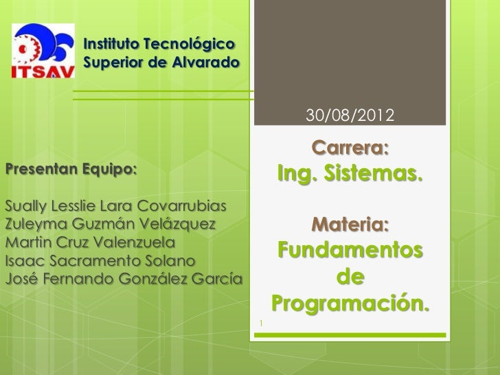 Instituto Tecnológico          Superior de Alvarado                                        30/08/2012                     ...