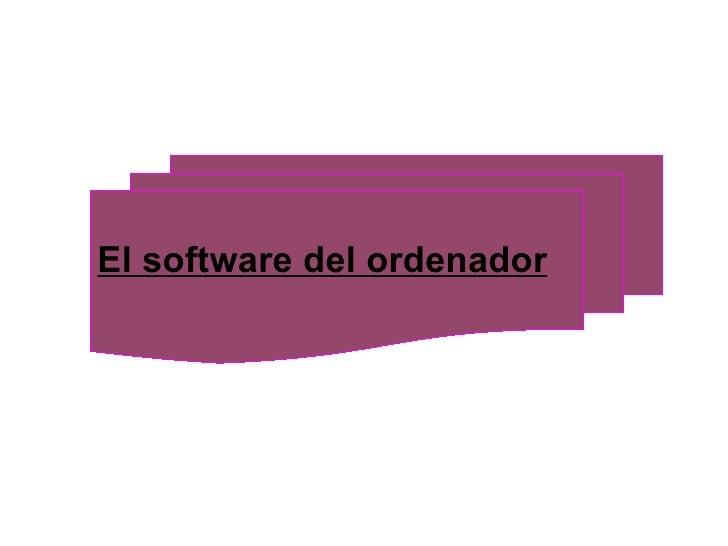 El software del ordenador