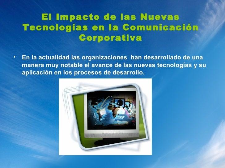 Diapositiva   El Impacto De Las Nuevas TecnologíAs