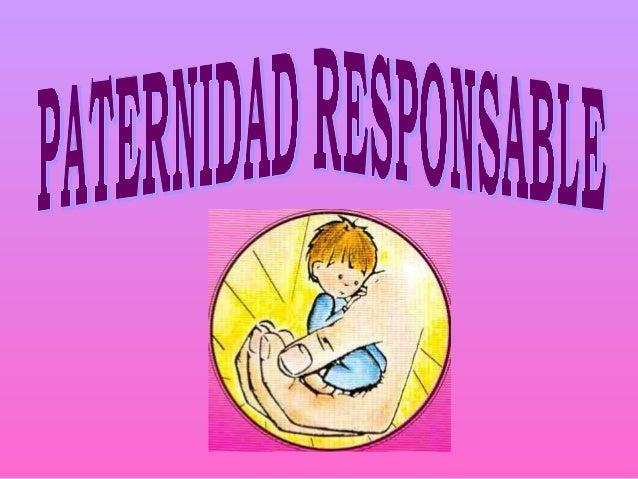 Diapositiva paternidad responsable for Paternidad responsable