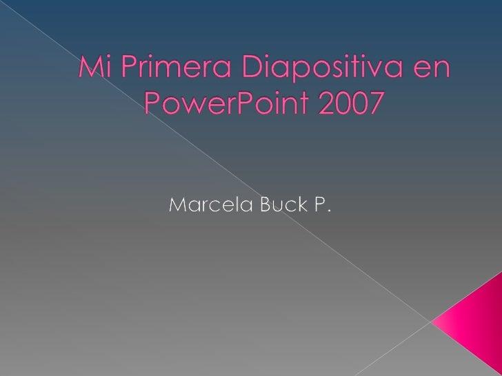 Diapositiva 1 marcela buck 2