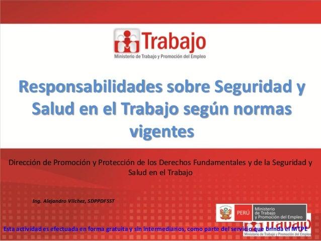 Dirección de Promoción y Protección de los Derechos Fundamentales y de la Seguridad y Salud en el Trabajo Esta actividad e...