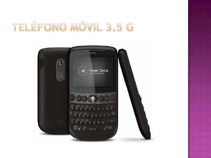 TELÉFONO MÓVIL 3.5 G<br />