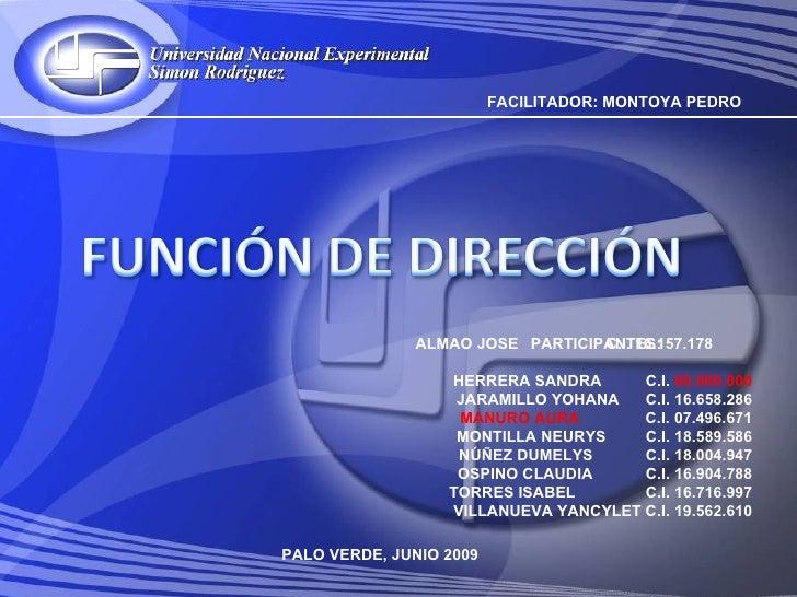 FACILITADOR: MONTOYA PEDRO                   ALMAO JOSE PARTICIPANTES:                                  C.I. 16.157.178   ...