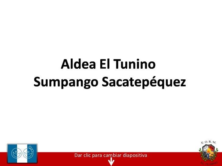 Aldea El Tunino