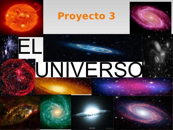 Proyecto 3EL UNIVERSO