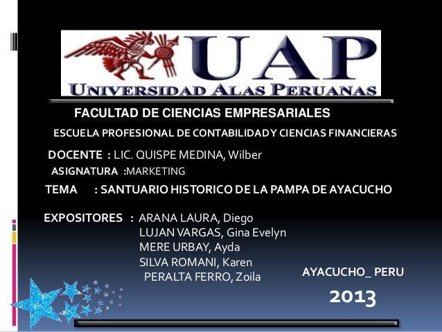 FACULTAD DE CIENCIAS EMPRESARIALES ESCUELA PROFESIONAL DE CONTABILIDADY CIENCIAS FINANCIERAS DOCENTE : LIC. QUISPE MEDINA,...