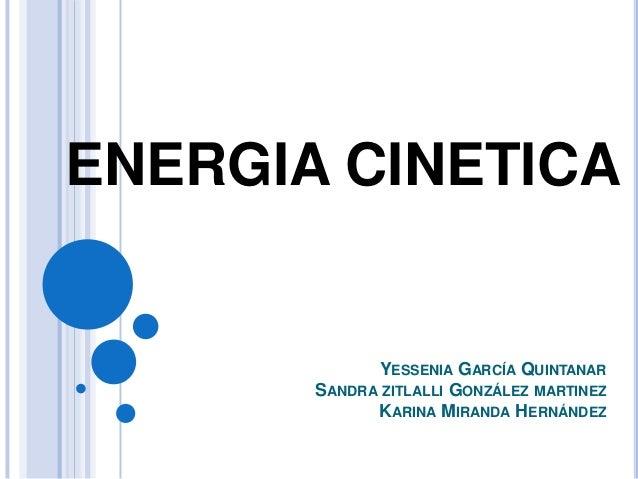 ejemplos de energia cinetica:
