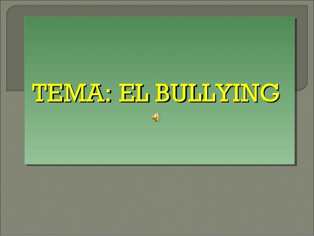 Diapositiva el bullying