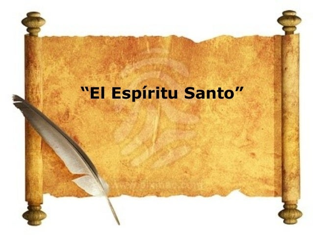 """El Espíritu Santo"""