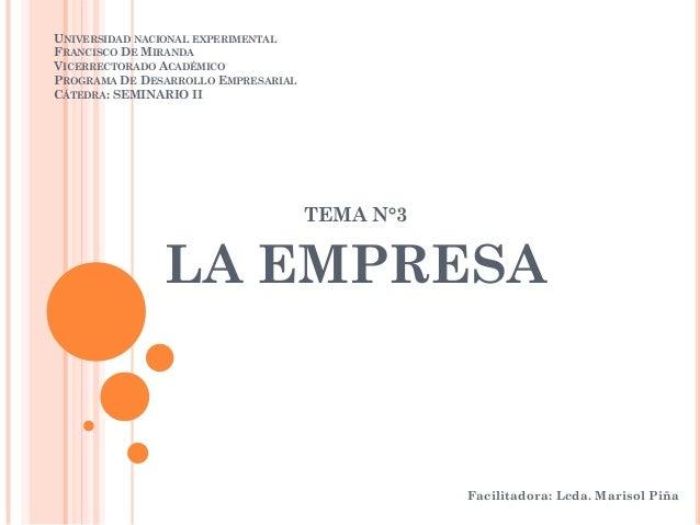 UNIVERSIDAD NACIONAL EXPERIMENTAL FRANCISCO DE MIRANDA VICERRECTORADO ACADÉMICO PROGRAMA DE DESARROLLO EMPRESARIAL CÁTEDRA...
