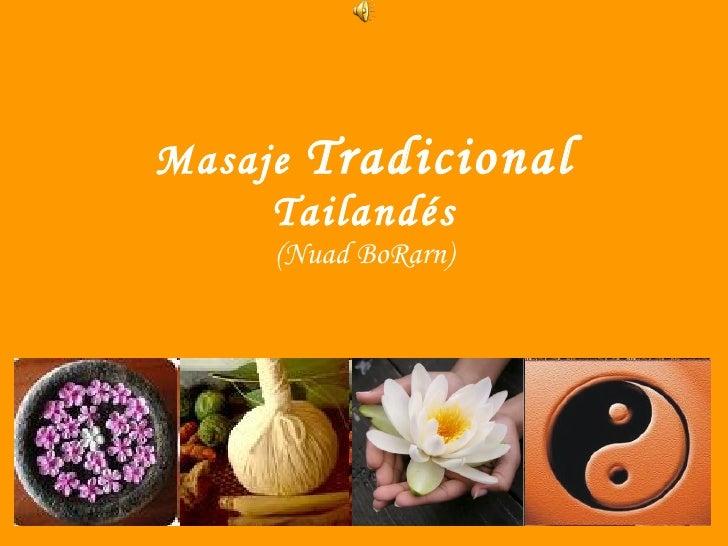 Masaje  Tradicional  Tailandés (Nuad BoRarn)
