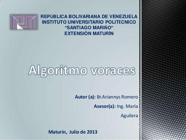 "REPÙBLICA BOLIVARIANA DE VENEZUELA INSTITUTO UNIVERSITARIO POLITÈCNICO ""SANTIAGO MARIÑO"" EXTENSIÒN MATURÌN Autor (a): Br.A..."