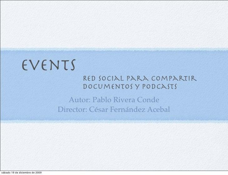 Events                                         Red social para compartir                                         documento...