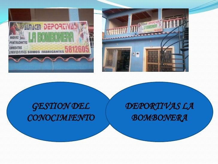GESTION DEL CONOCIMIENTO<br />DEPORTIVAS LA BOMBONERA<br />
