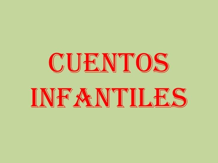 CUENTOS INFANTILES<br />