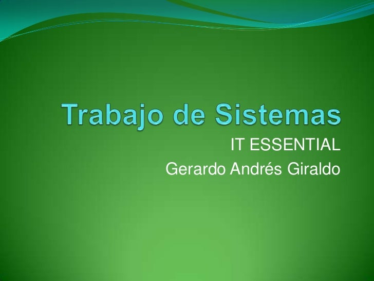 IT ESSENTIALGerardo Andrés Giraldo