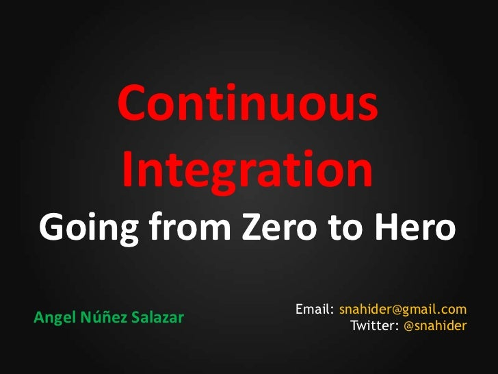 Continuous Integration - Going from Zero to Hero
