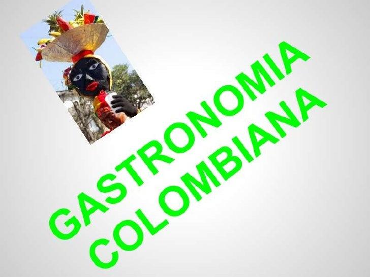 GASTONOMIACOLOMBIANA