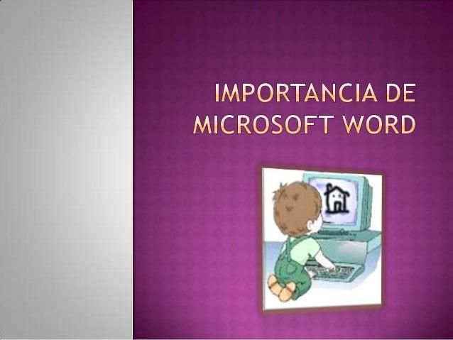 Diapositivas de la importancia de microsoft word