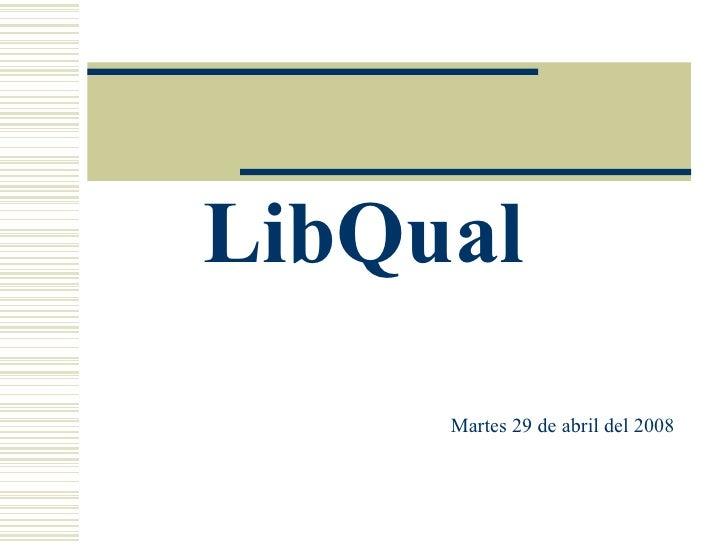 Diapositivas Libqual