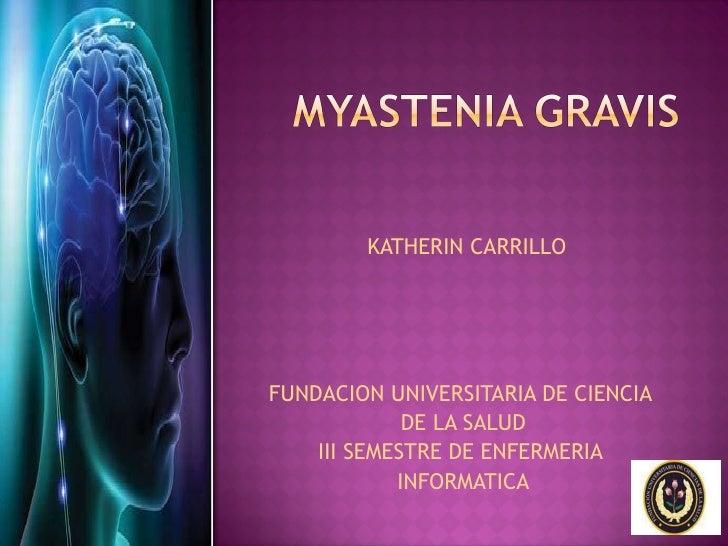 KATHERIN CARRILLO FUNDACION UNIVERSITARIA DE CIENCIA  DE LA SALUD III SEMESTRE DE ENFERMERIA  INFORMATICA