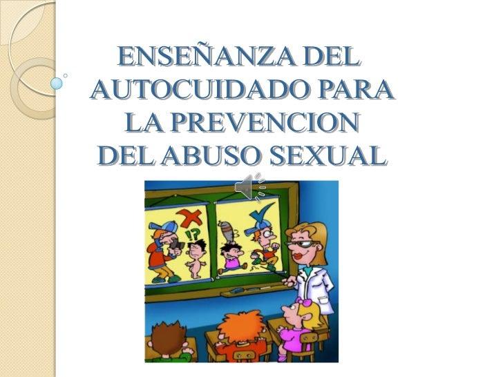 OBJETIVOS   Asumir un compromiso    personal y profesional    en la prevención de la    violencia sexual y la    atención...