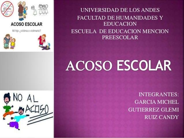 UNIVERSIDAD DE LOS ANDES FACULTAD DE HUMANIDADES Y EDUCACION ESCUELA DE EDUCACION MENCION PREESCOLAR INTEGRANTES: GARCIA M...