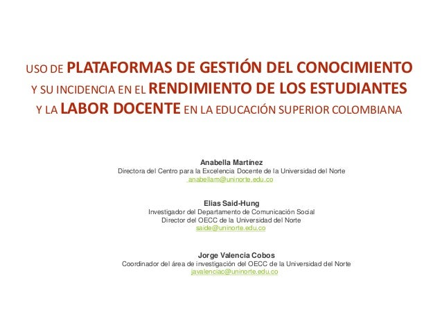 Uso de plataformas de gestión del conocimiento y su inciencia en el rendimiento de los estudiantes y la labor docente en la educación superior colombiana